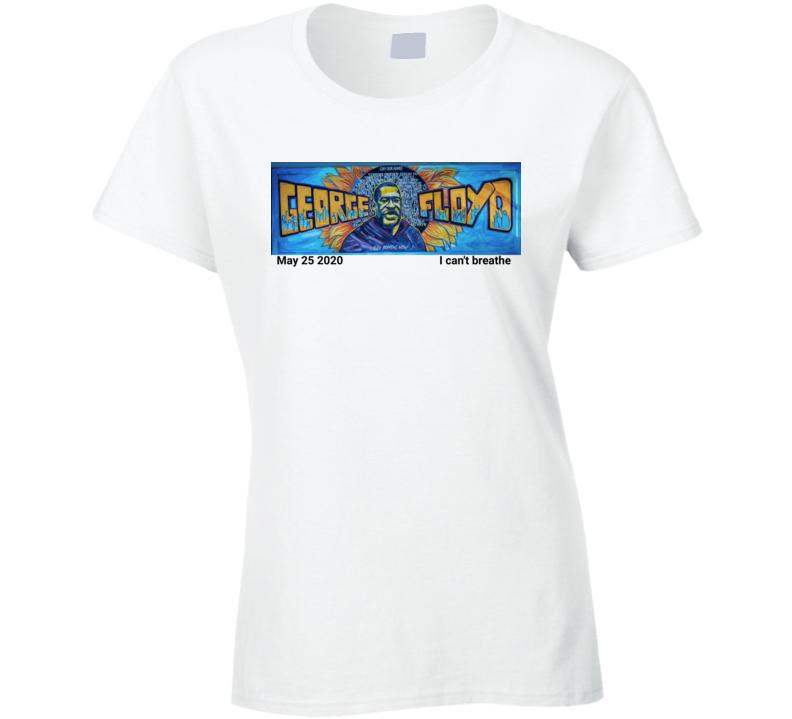 George Floyd Ladies T Shirt