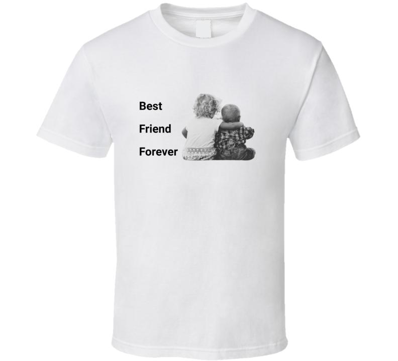 Best Friend Forever T Shirt