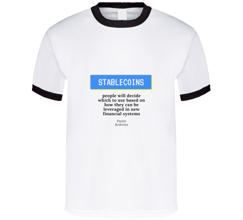 Stablecoins People Will Decide  T Shirt