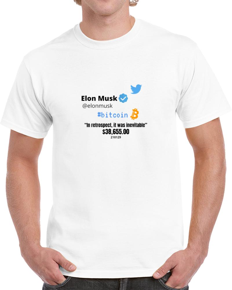 In Retrospect, It Was Inevitable T Shirt