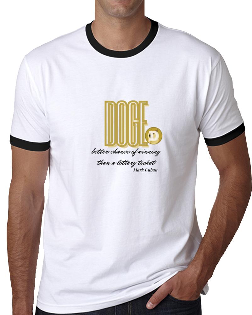 Doge A Better Chance Of Winning T Shirt