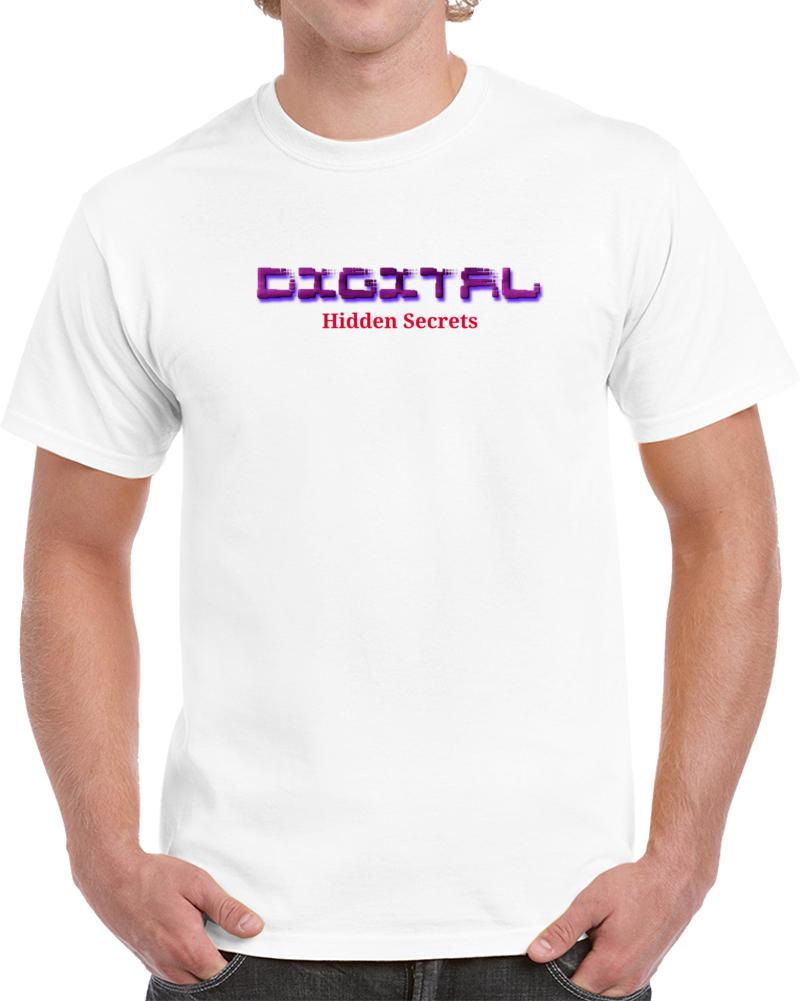 Digital Shift Hidden Secrets T Shirt