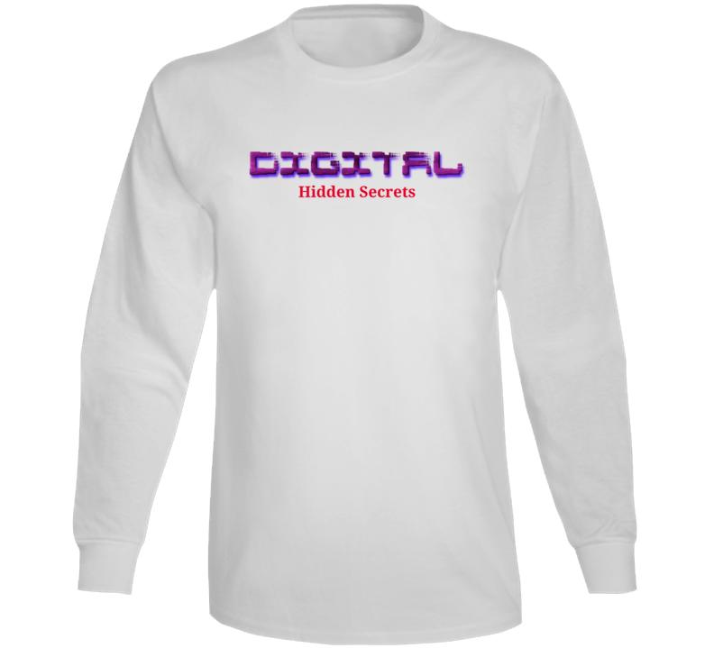 Digital Shift Hidden Secrets Long Sleeve T Shirt