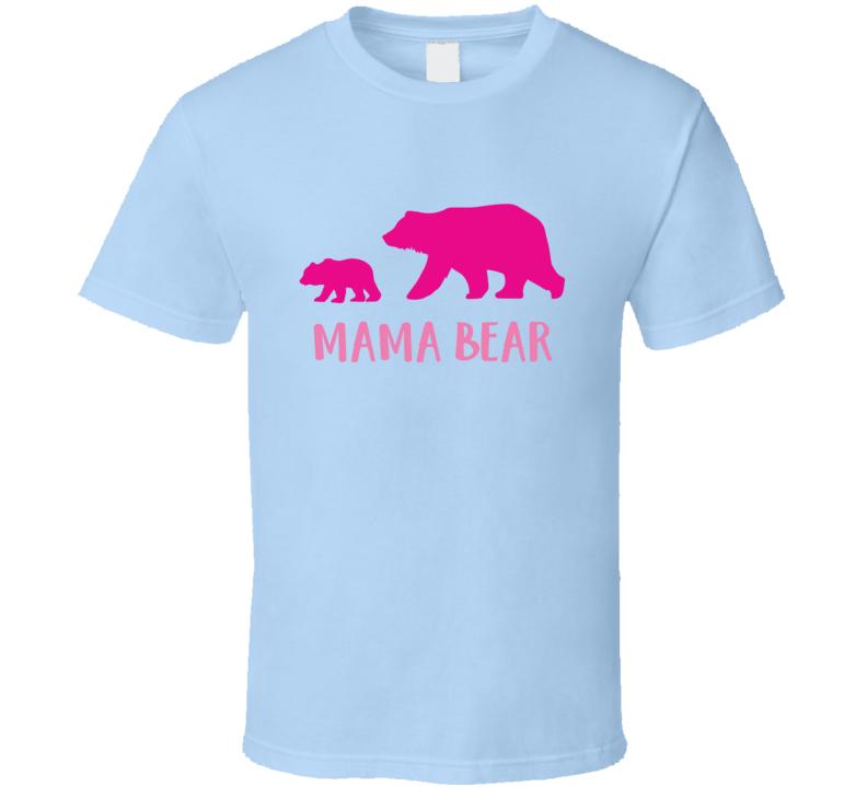 Mama Bear Mothers Day Gift T Shirt