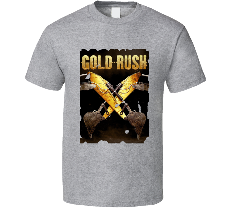 Gold Rush Tv Show Discovery Fan Mining Park Beets Gift T Shirt