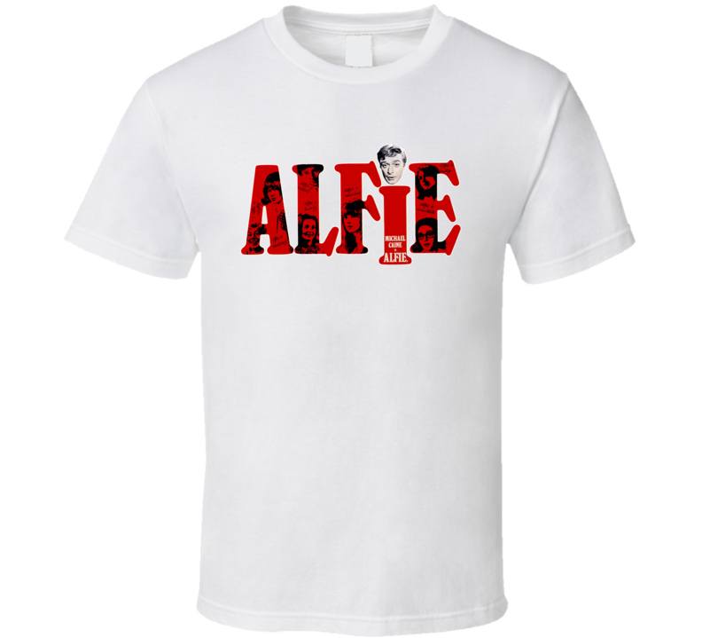 Alfie English Movie Comedy Michael Caine 60s T Shirt