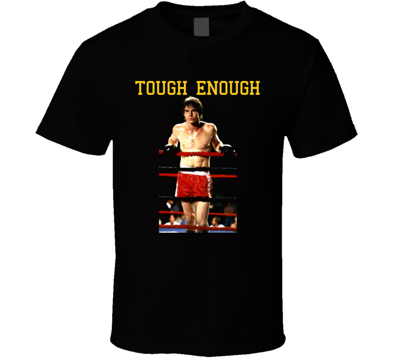 Dennis Quaid 80s Movie Tough Enough Boxing Country Music T Shirt