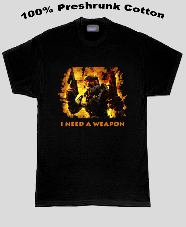 Halo I Need A Weapon T Shirt