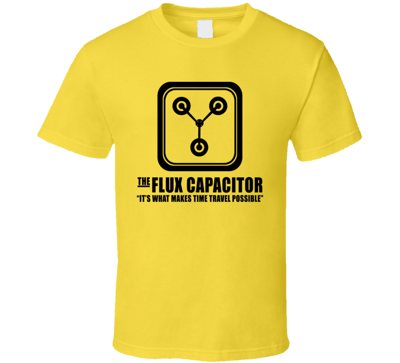 The Flux Capacitor Funny Back To The Future T Shirt