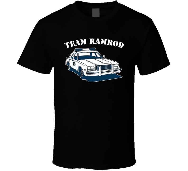 Team Ramrod Super Troopers Funny Movie T Shirt