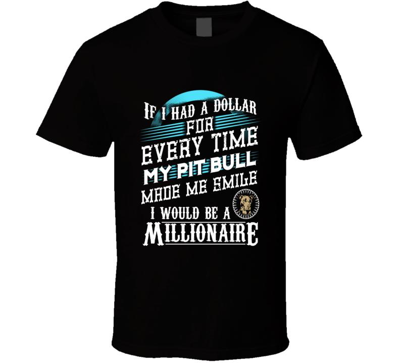 If I Had A Dollar T Shirt