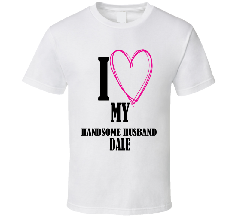 Handsome Husband T Shirt
