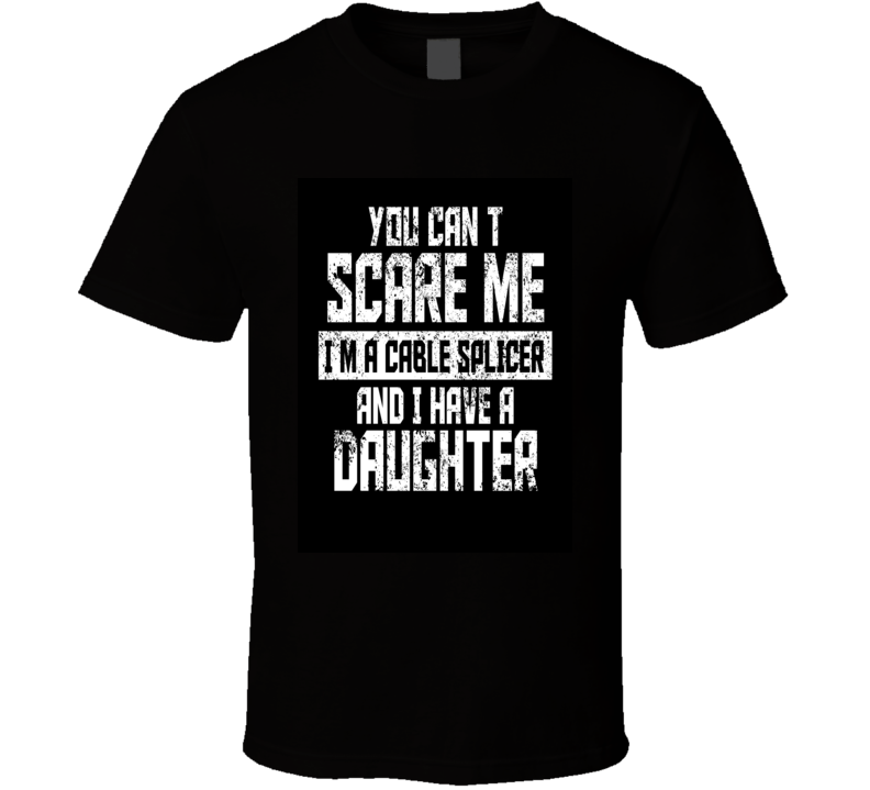 You Dont Scare Me T Shirt