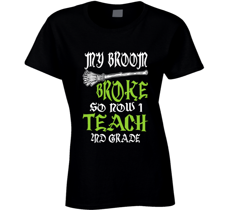 My Broom 2nd Grade T Shirt