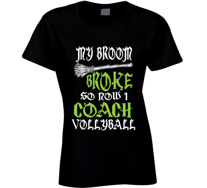 My Broom Broke Vollyball T Shirt