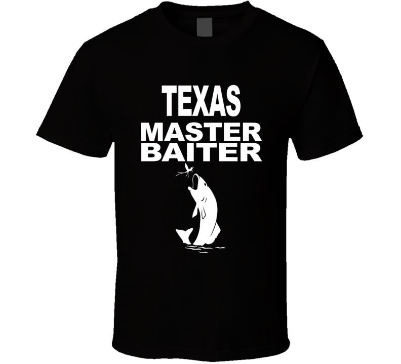 Texas Master Baiter T Shirt
