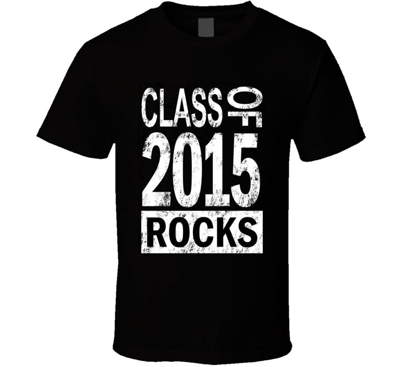 Class Of 2015 T Shirt