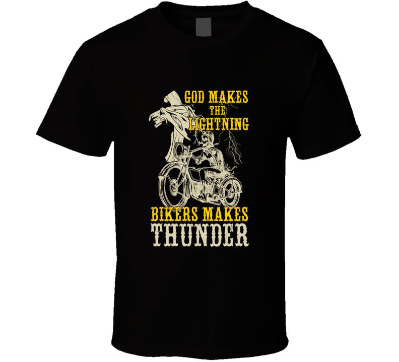 God Makes Thunder T Shirt