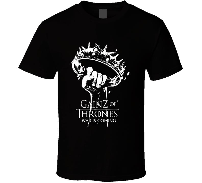 GainZ Of Thrones T Shirt