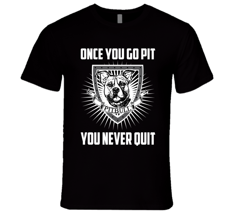 Once You Go Pit T Shirt