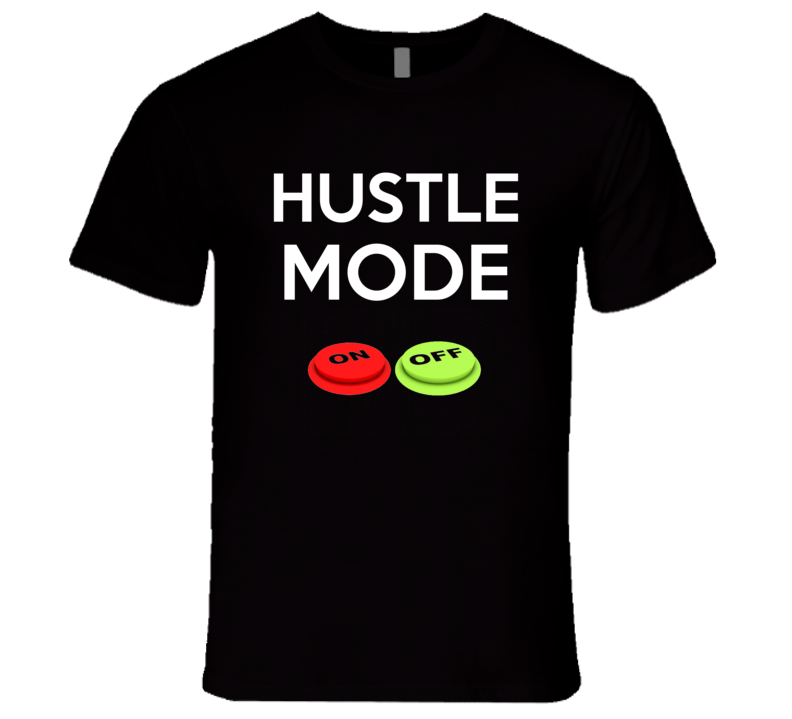Hustle On T Shirt