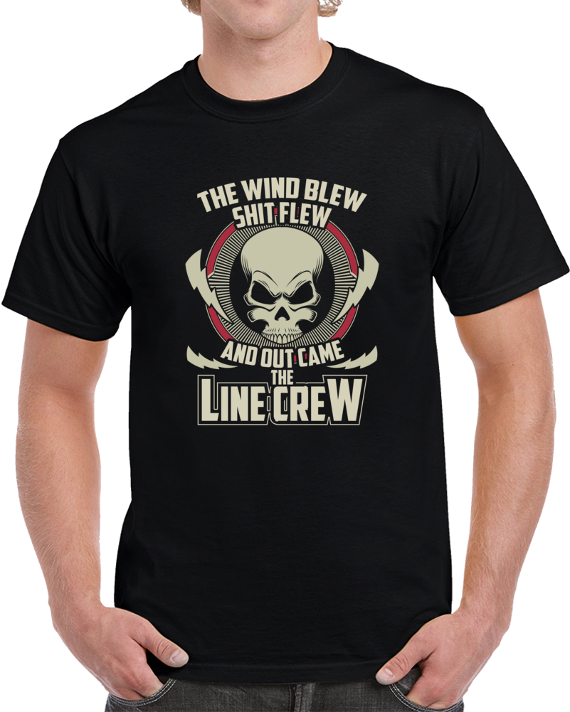 The Wind Blew Shit Flew And Out Came The Line Crew Black Mens  T Shirt