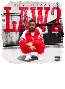 Shy Glizzy Law 2 Mixtape Rap Hip Hop Music Hoodie