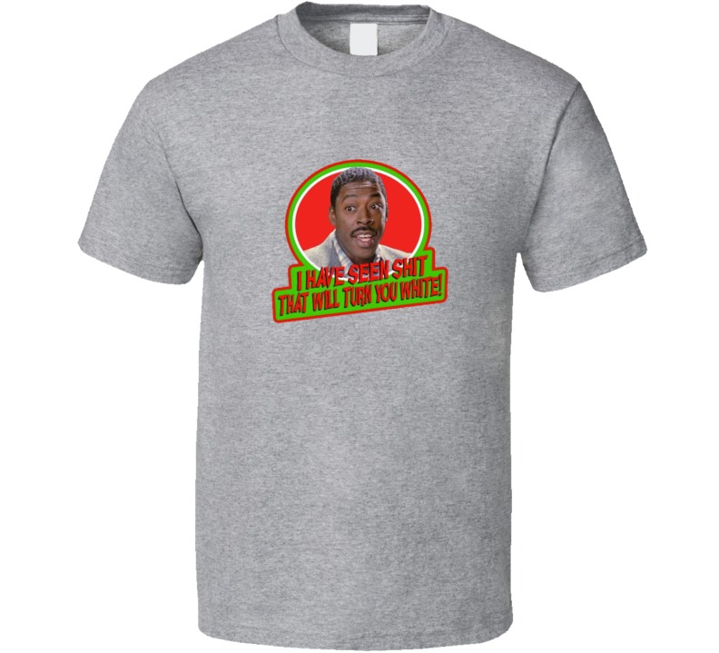 I Have Seen Shit That Will Turn You White Funny Ghostbusters Tshirt