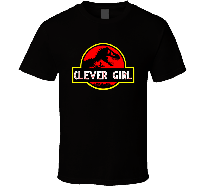 Clever Girl Funny Jurassic Park Movie Tshirt