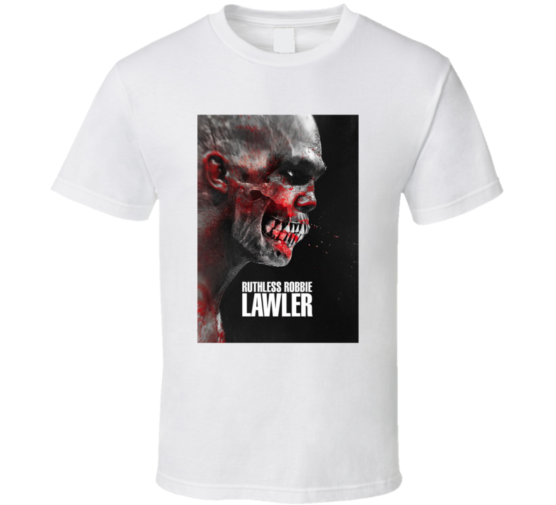 Ruthless Robbie Lawler MMA Fighter Sports T Shirt