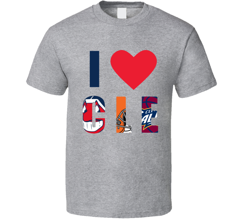Cleveland Indians Browns Cavaliers Sports Team Mashup I Love CLE T Shirt