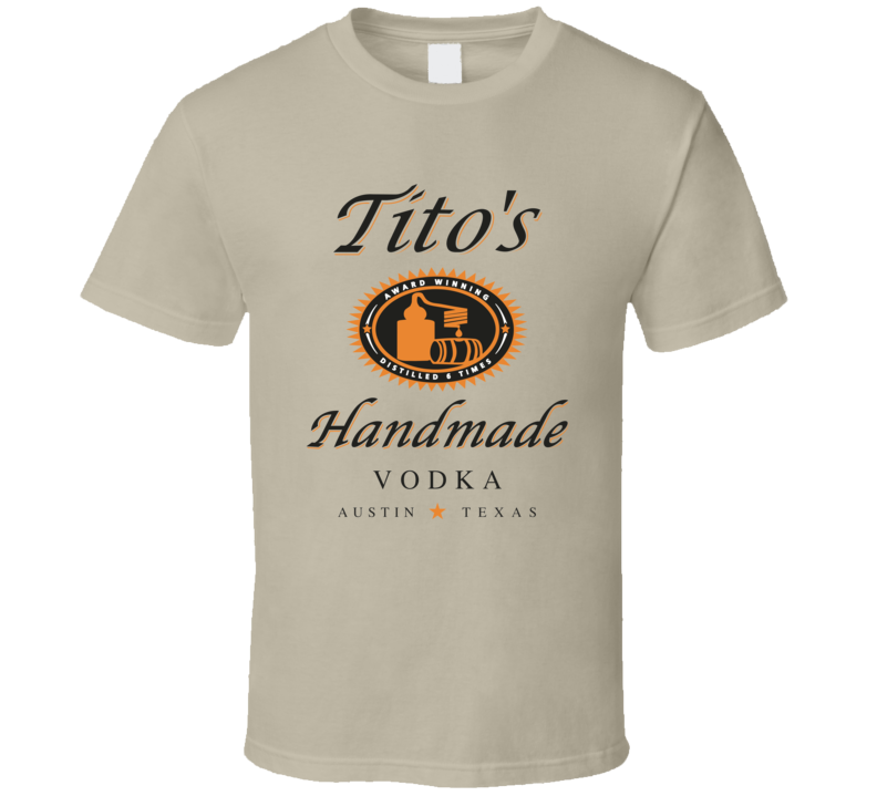 Titos Handmade Vodka Austin Texas Cool Alcohol Logo T Shirt
