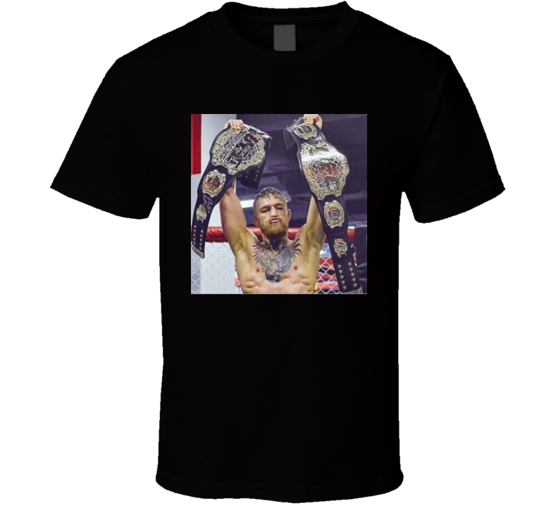 Conor Mcgregor UFC 205 Champion 2 Belts T MMA T Shirt