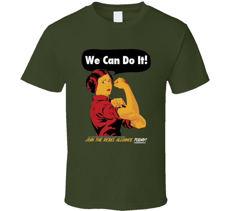 Princess Leia The Riveter Cool Star Wars Parody Join The Alliance Movie Poster Fan T Shirt