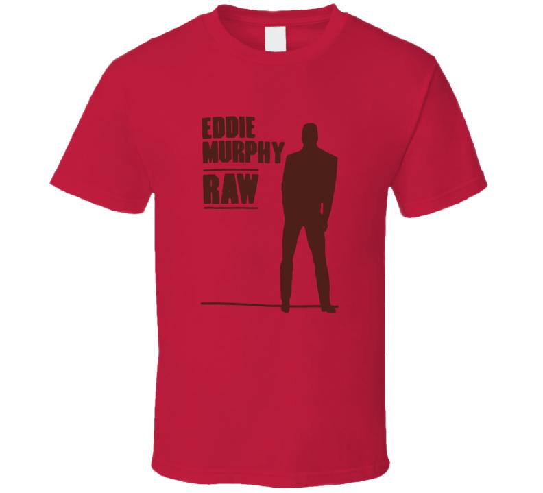 Eddie murphy raw t shirt