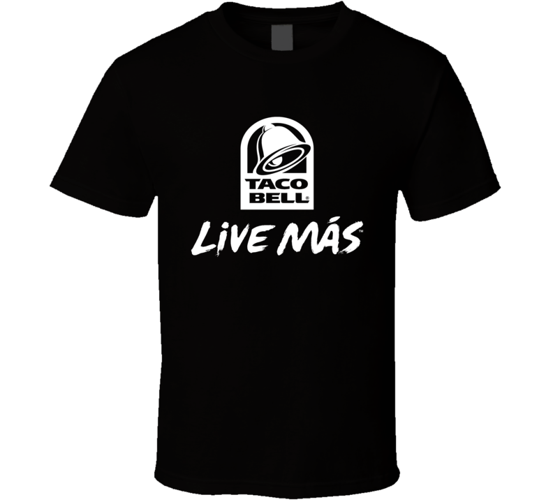 Taco Bell Live Mas Cool Fast Food Restaurant Brand Logo T Shirt