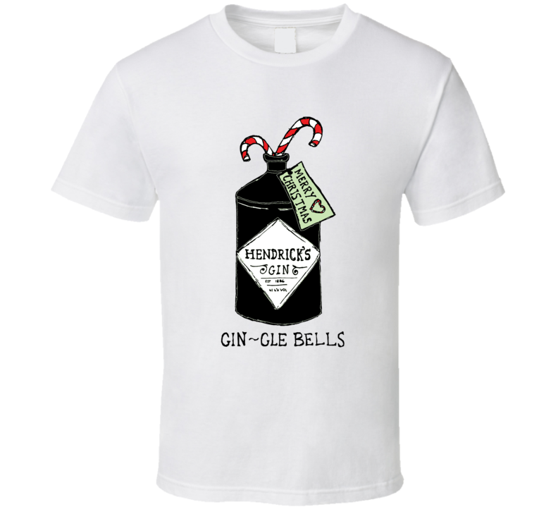Hendrick's Gin-gle Bells Funny Christmas Holiday T Shirt