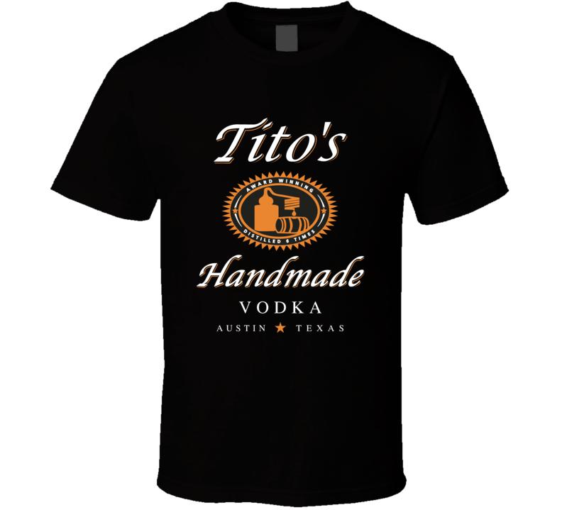 Tito's Handmade White Font T Shirt