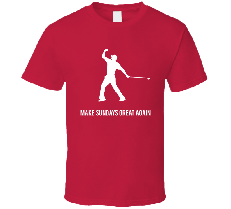 Make Sundays Great Again Golfer Funny Cool T Shirt