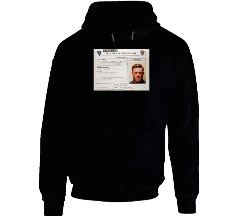 Conor Mcgregor Arrest Mugshot Prisoner Slip Mma Fighter Fan Hoodie