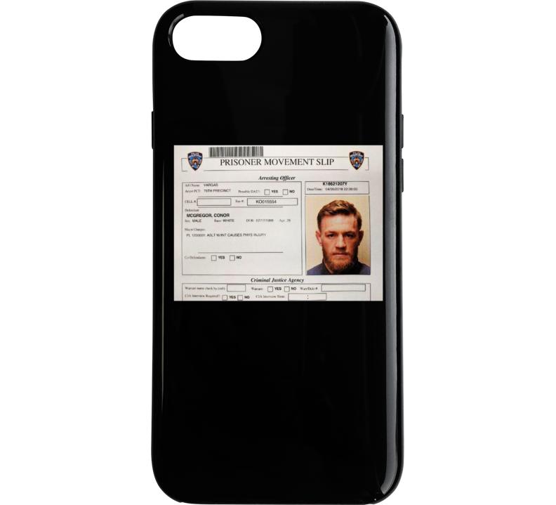 Conor Mcgregor Arrest Mugshot Prisoner Slip Mma Fighter Fan Phone Case