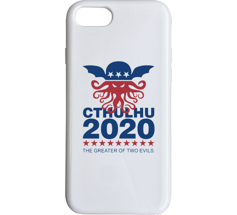 Cthulu 2020 The Greater Of Two Evils Funny Political Election Politics Phone Case