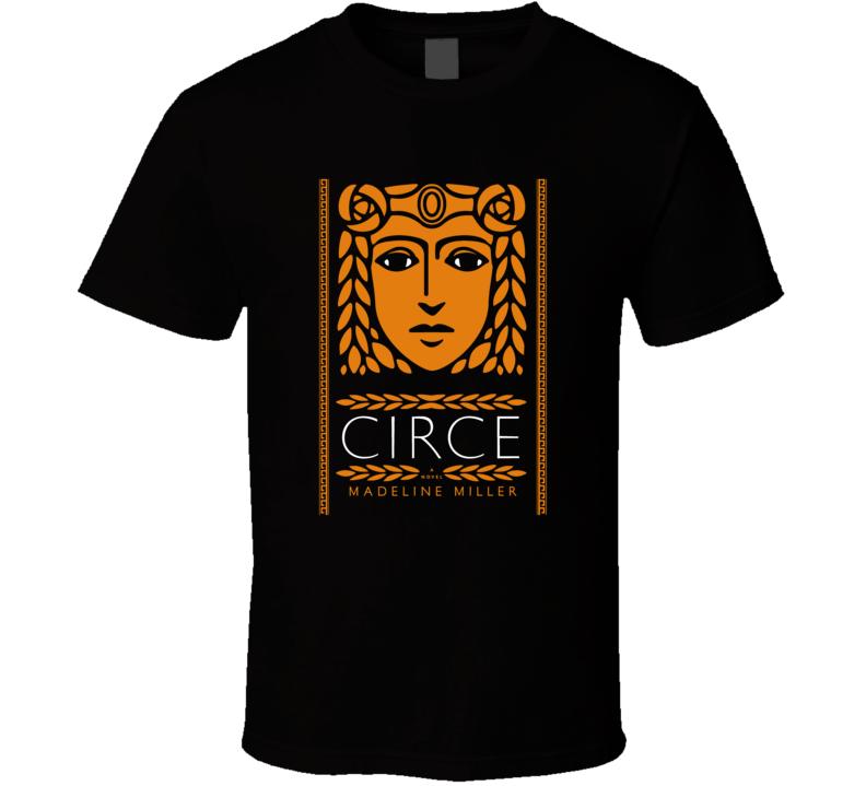 Circe Madeline Miller Novel Cool Book Cover T Shirt