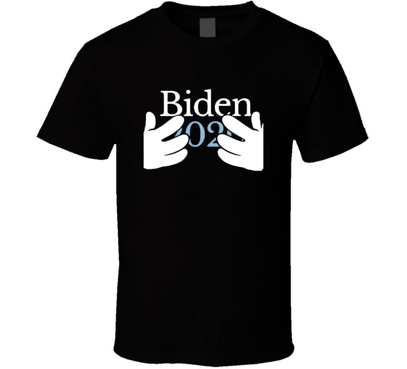 Joe Biden 2020 For A Hands On President Funny Election T Shirt