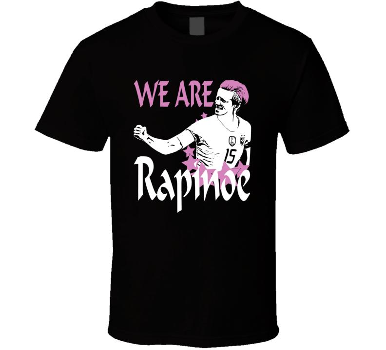 We Are Megan Rapinoe Cool United States Usa Womens Soccer Team Fan T Shirt