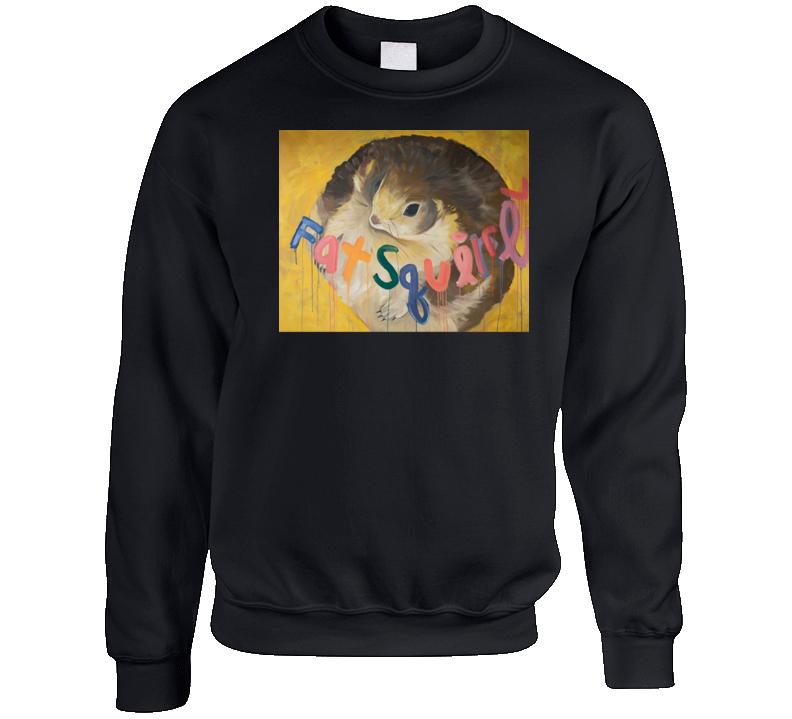 Fat Squirrel Painting Why Him James Franco Funny Movie Crewneck Sweatshirt
