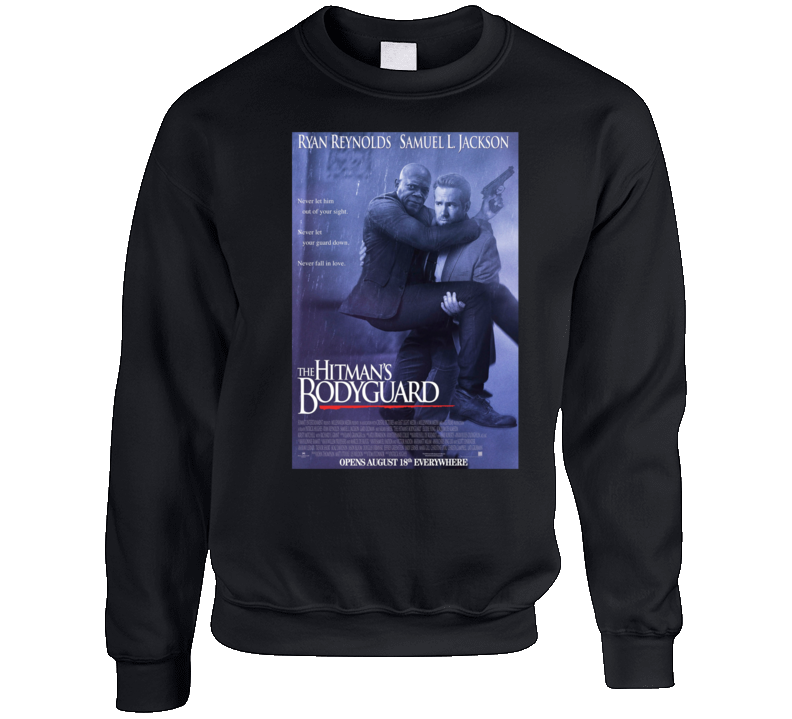 The Hitman's Bodygaurd Ryan Reynolds Samuel L Jackson Jimmy Kimmel Funny Movie Poster Parody Crewneck Sweatshirt