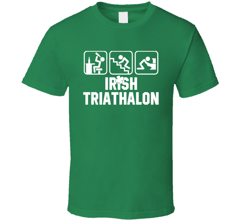 Irish Triathalon Funny St Patricks Day Party T Shirt