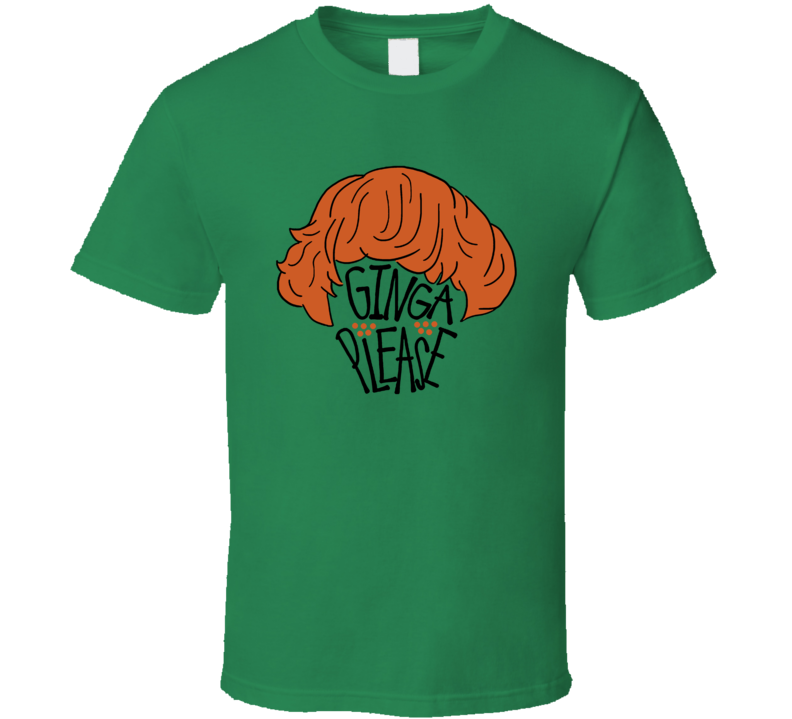 Ginga Please Funny St Patricks Day T Shirt