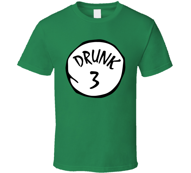 Drunk 1 2 3 4 5 6 Funny St Patricks Day Drinking Party T Shirt